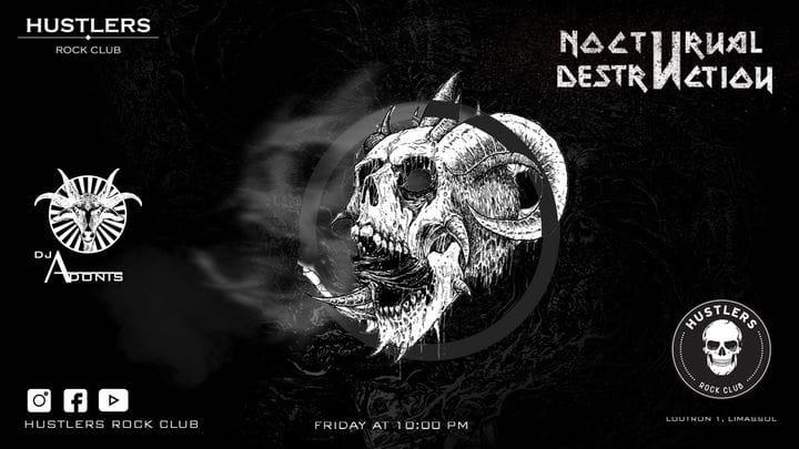 Nocturnal Destruction with DJ Adonis