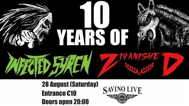 Zivanished & Infected Syren - 10 Year Celebration - 28 Aug