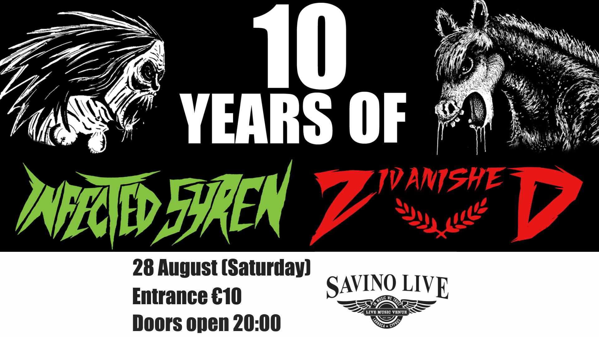 Zivanished and Infected Syren 10 year celebration